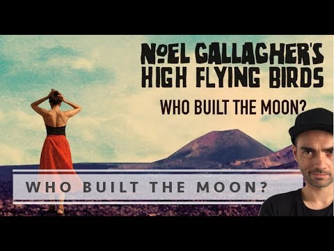 Noel Gallagher's High Flying Birds - Who...