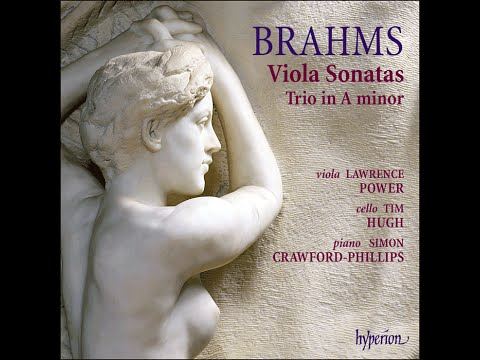 Johannes Brahms—Viola Sonatas—Lawrence Power (viola), Simon Crawford-Phillips (piano)