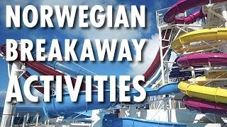 Norwegian Breakaway Tour & Review: Activities ~ Norwegian Cruise Line ~ Cruise Ship Tour & R
