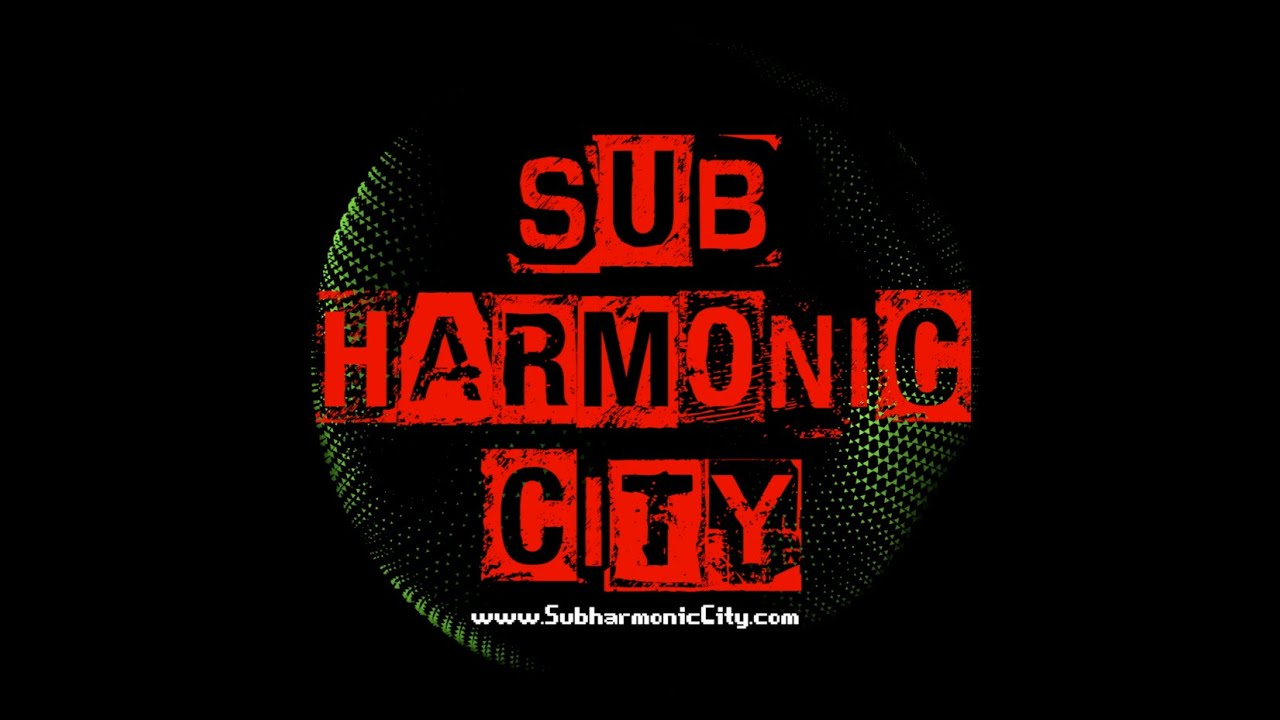 Subharmonic City Highlight Reel