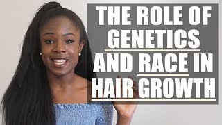 Why Her Hair Will Always be Longer Than Yours| Genetics, Race, & Hair Growth