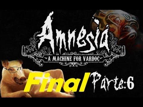 Amnesia: A Machine for Pigs ( Jugando ) ( Parte 6 ) ( Final ) #Vardoc1 En Español