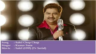 Sahil-Tv Serial (1995) : Sahil Chup Chup Audio Song | Kumar Sanu