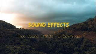 Why Sound Effects | From Where to Download FREE Sound Effects | SFX