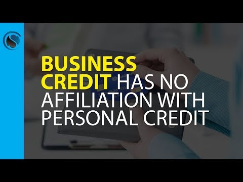 Business Credit Has No Affiliation with Personal Credit