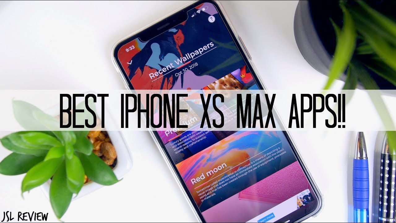 BEST APPS FOR IPHONE XS MAX - November 2018