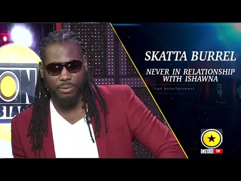 Skatta Burrell: Shared Bed With Ishawna But Never An Item