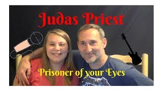 Dad and Daughter React to Heavy Metal- Judas Priest's Prisoner of your Eyes