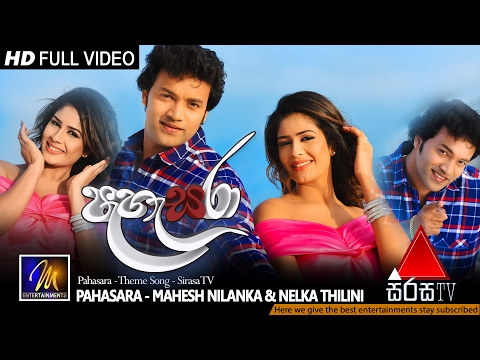 Pahasara - Theme Song - Mahesh Nilanka & Nelka Thilini | Official Music Video | MEntertainments