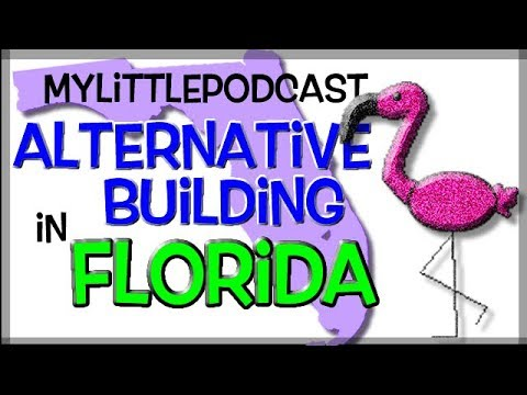 Alternative Building & Sustainable Living in Florida! |  Livestream  |  My Little Podcast