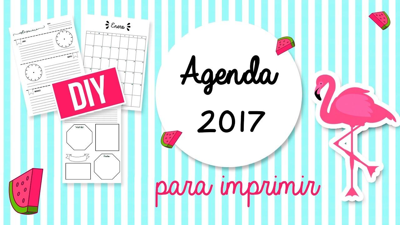 DIY AGENDAS 2017 PARA IMPRIMIR GRATIS SIN FECHAS - TRILCE ARANA ...