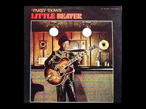 Little Beaver - Let's Stick Together