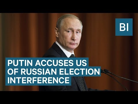 Putin accuses the US of interfering in Russia's presidential election