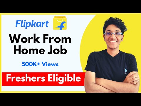 Flipkart Jobs For Freshers 2020 | Work from Home Job | Customer Support Job | Flipkart Careers