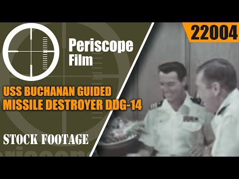 USS BUCHANAN GUIDED MISSILE DESTROYER DDG-14  U.S. NAVY FILM 22004