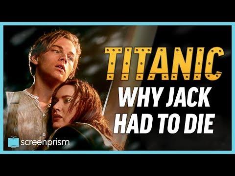 Titanic: Why Jack Had to Die