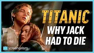 Titanic: Why Jack Had to Die
