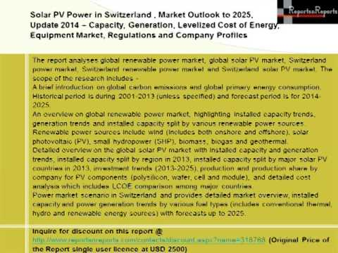 Switzerland Solar PV Power Market (Capacity, Generation, Levelized Cost of Energy) Outlook to 2025