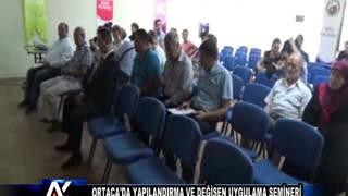 AYTV AYDIN Ortaca'da yapılandırma ve değişen uygulama semineri