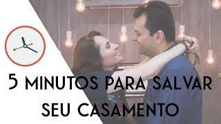 NOSSA VIDA SEXUAL ESTÁ PÉSSIMA! - Série: 5 minutos para salvar o casamento ferido