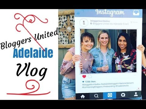 VLOG: Bloggers United Adelaide Event 2017 | The Gracious Life