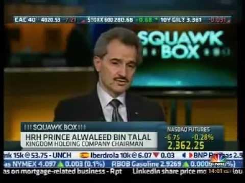 Prince Alwaleed  Bin Talal  Interview in CNBC  SQUAWK BOX  Part 1/4