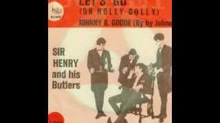Sir Henry & His Butlers -  Let's Go