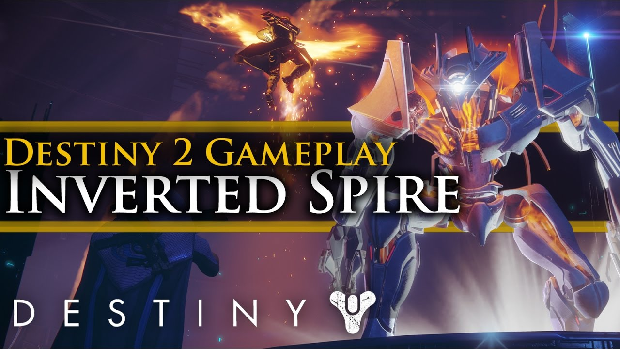 Destiny 2 - New Strike! Destiny 2 Inverted Spire Gameplay! New Exotic  Gameplay!