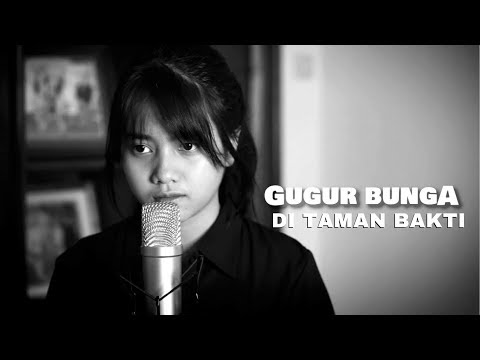 Gugur Bunga Di Taman Bakti (Cover) By Hanin Dhiya