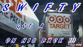 SWIFT TRANSPORTATION REAL LÏFE BACKING EPISODE 5 !!! SWIFTY GOT A TARGET ON HIS BACK !!!