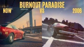 BURNOUT PARADISE 2006 VS NOW! (Ultimate Box)