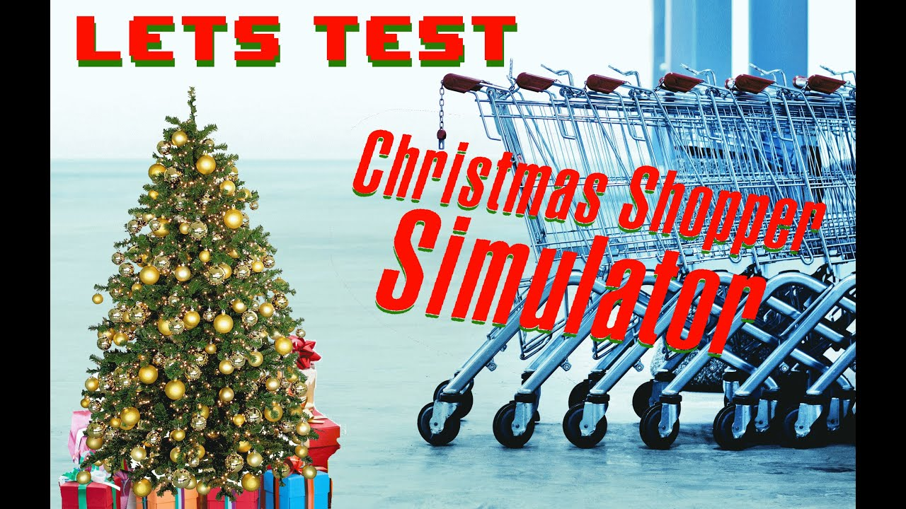 Let\'s Test - Christmas Shopping Simulator - Shoppingwahn! - YouTube