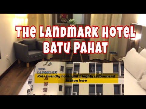 |REVIEW| THE LANDMARK HOTEL, BATU PAHAT, JOHOR