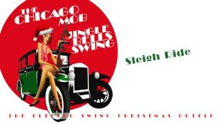 The Chicago Mob - Sleigh Ride