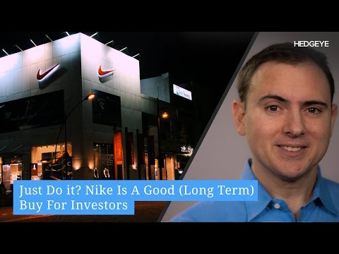 Just Do It? Why Nike Is A Good (Long Term) Buy For Investors