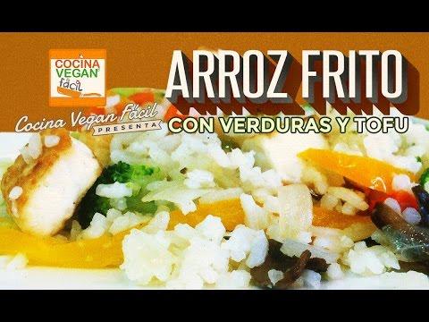 Arroz Frito Con Verduras Y Tofu Cocina Vegan Facil Reeditado