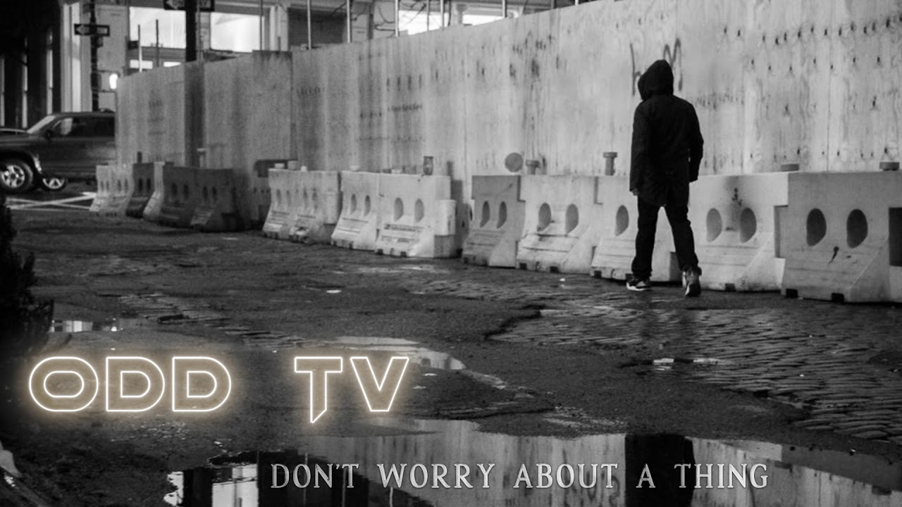 O.D.D TV | Don't Worry About a Thing (Truth Music / Conscious Rap) ▶️️