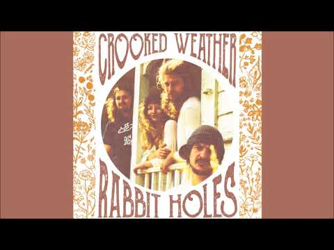 Crooked Weather - Rabbit Holes