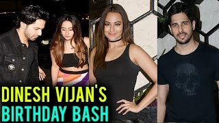 Varun Dhawan Sonakshi Sinha Shraddha Kapoor & Other Stars At Dinesh Vijan Birthday Party |FULL EVENT