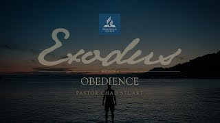 Full Service // Exodus: Obedience - Pastor Chad Stuart - March 16, 2019