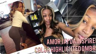 Amour Jayda Inspired Color : Highlights & Ombré (MUSIC IS LOAD AND I KNOW )