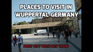 wuppertal germany - places to see in ( wuppertal - germany )