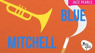 Baixar Blue Mitchell - 1hr of Instrumental Jazz, bop, hard bop, soul jazz