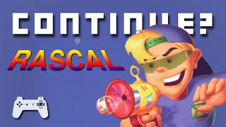 Rascal (PS1) - Continue?