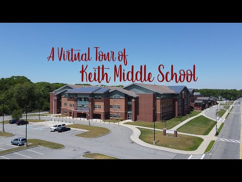 A Virtual Tour of Keith Middle School