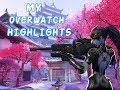 MY OVERWATCH HIGHLIGHTS mp3