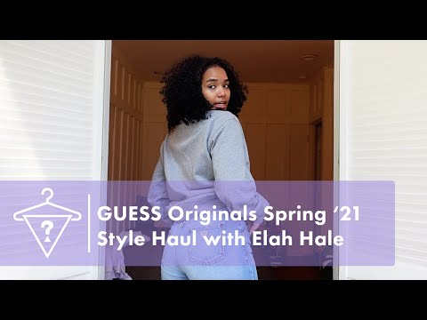 #GUESSOriginals Spring '21 Style Haul with Elah Hale | #StyledByGUESS