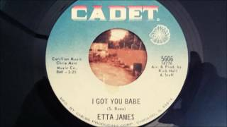 ETTA JAMES - I GOT YOU BABE - Cadet