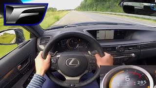 Lexus GS F TOP SPEED Acceleration AUTOBAHN POV 285 km/h - 5.0 V8 477 HP by AutoTopNL