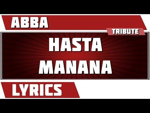 Hasta Manana - Abba tribute - Lyrics